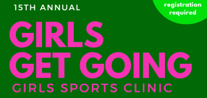 "Volunteer for ""Girls Get Going"" Sport Camp"