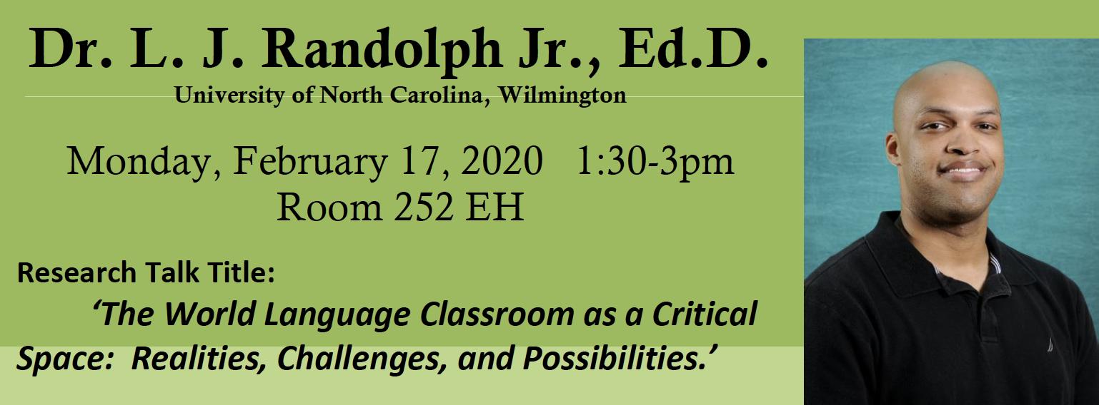 Dr. L. J. Randolph Jr. Research Talk